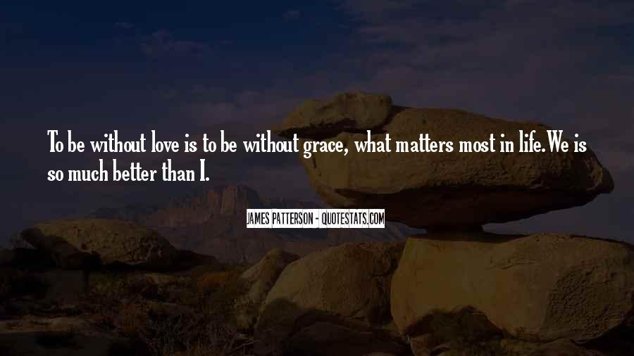 Quotes About What Matters In Love #167543