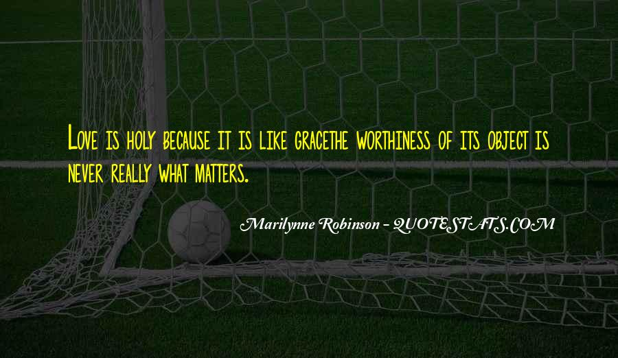 Quotes About What Matters In Love #172196