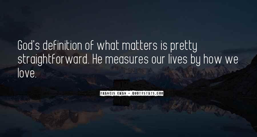 Quotes About What Matters In Love #191885