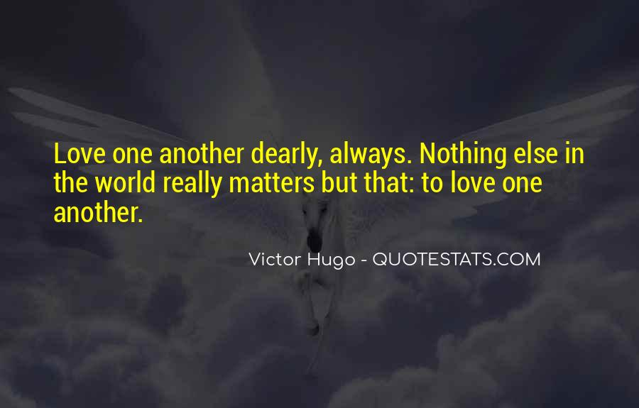 Quotes About What Matters In Love #19762