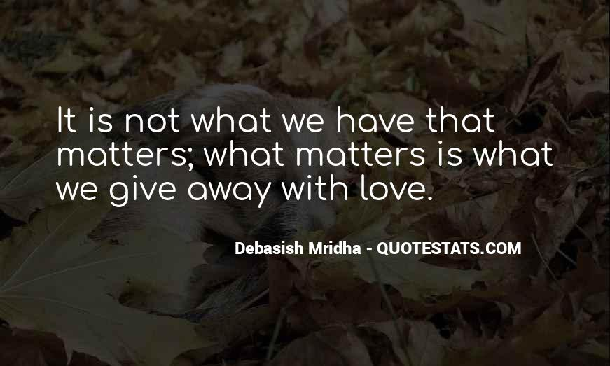 Quotes About What Matters In Love #227467