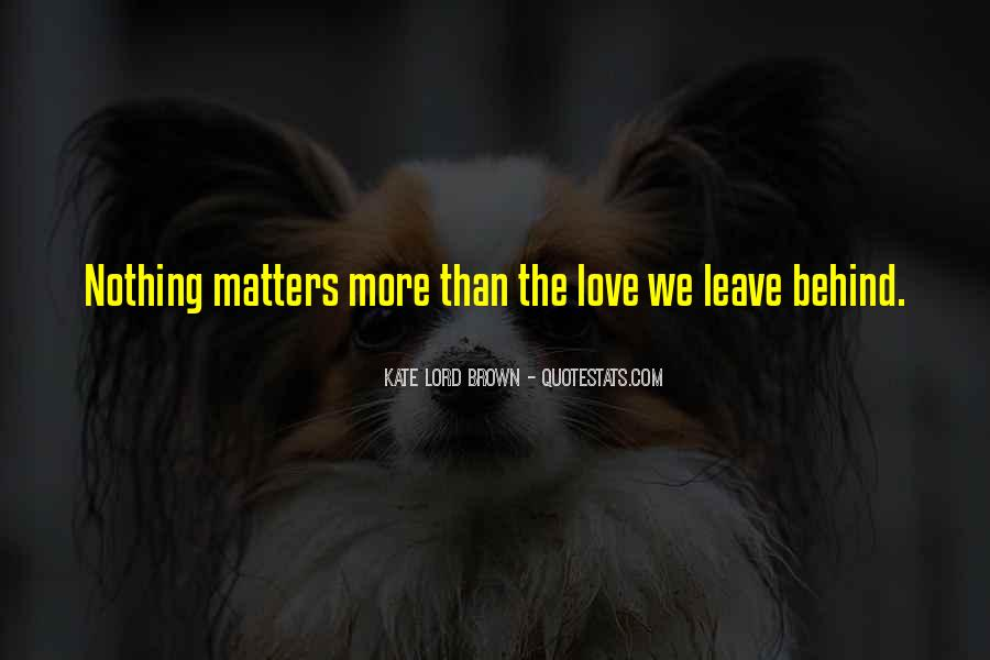Quotes About What Matters In Love #251750