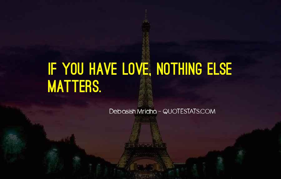 Quotes About What Matters In Love #27304