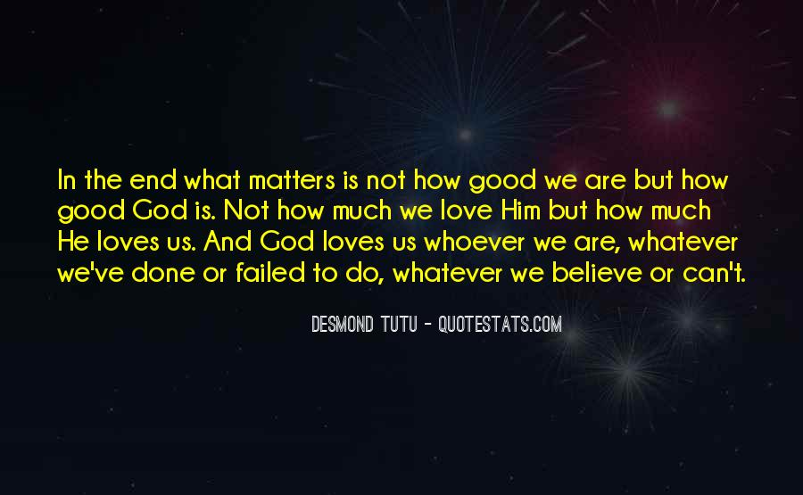 Quotes About What Matters In Love #281938