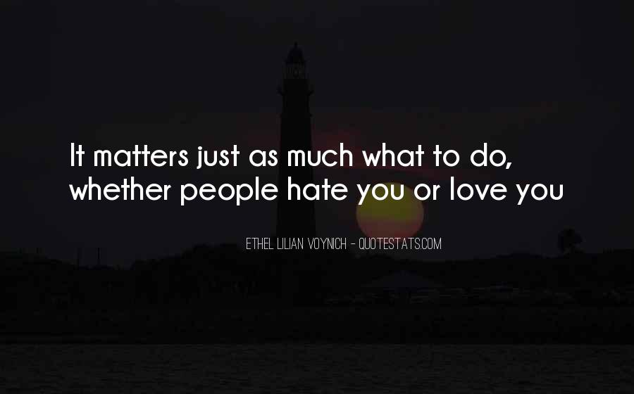 Quotes About What Matters In Love #304073
