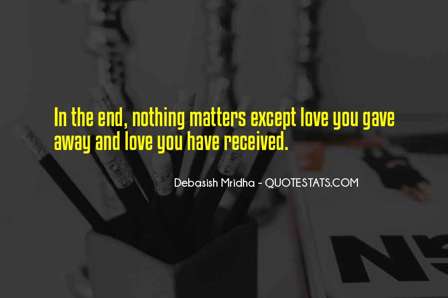 Quotes About What Matters In Love #305076