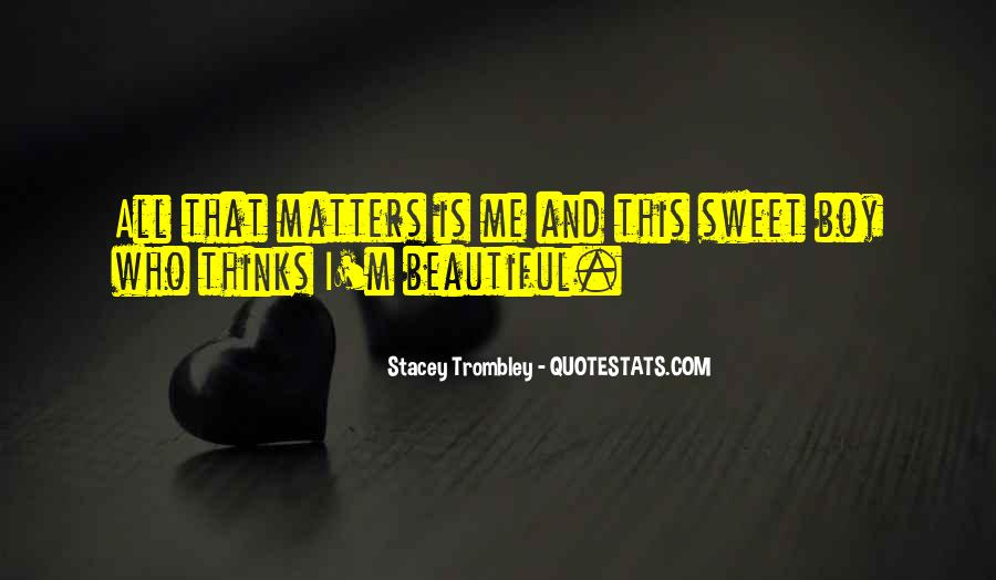 Quotes About What Matters In Love #318472