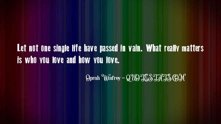 Quotes About What Matters In Love #63173