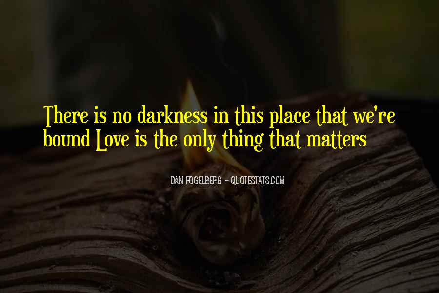 Quotes About What Matters In Love #80896