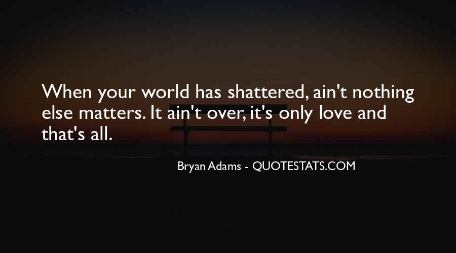 Quotes About What Matters In Love #91487