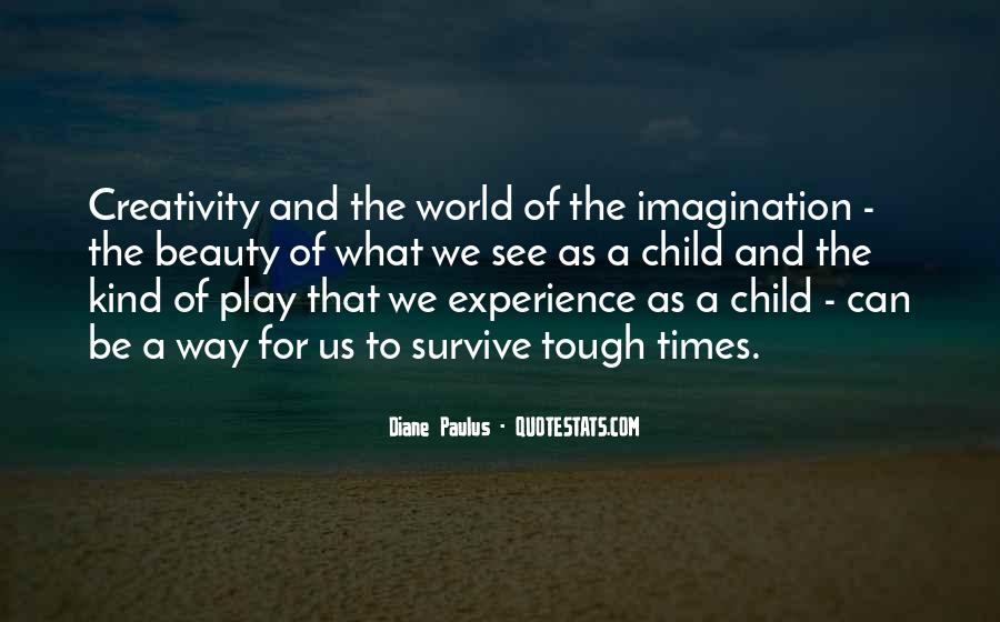 Quotes About A Child's Imagination #1391179