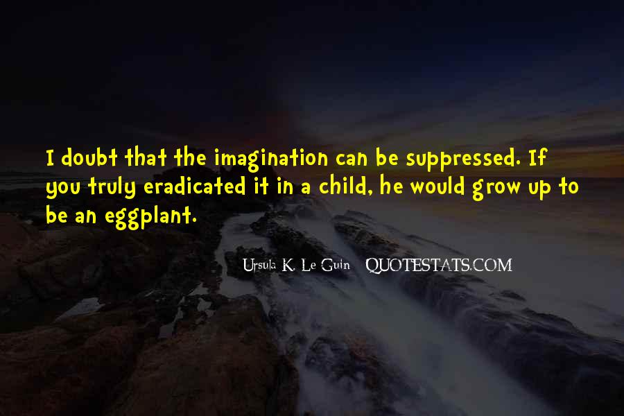 Quotes About A Child's Imagination #1550478