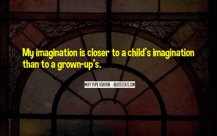 Quotes About A Child's Imagination #1625460