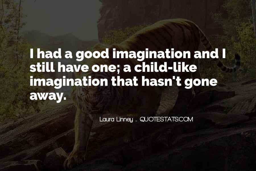 Quotes About A Child's Imagination #499627