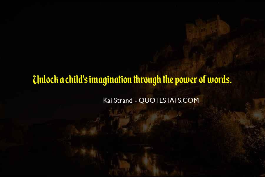 Quotes About A Child's Imagination #717702