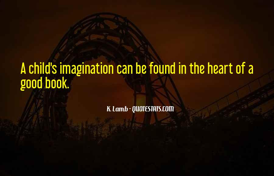 Quotes About A Child's Imagination #807300