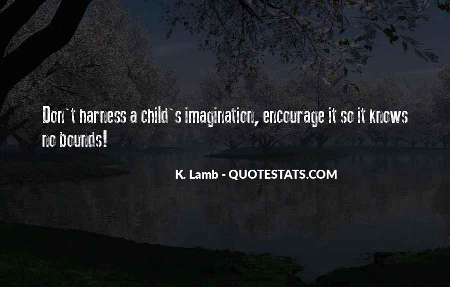 Quotes About A Child's Imagination #820373