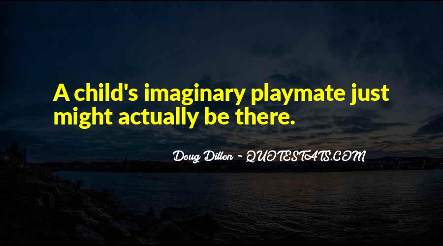Quotes About A Child's Imagination #823552