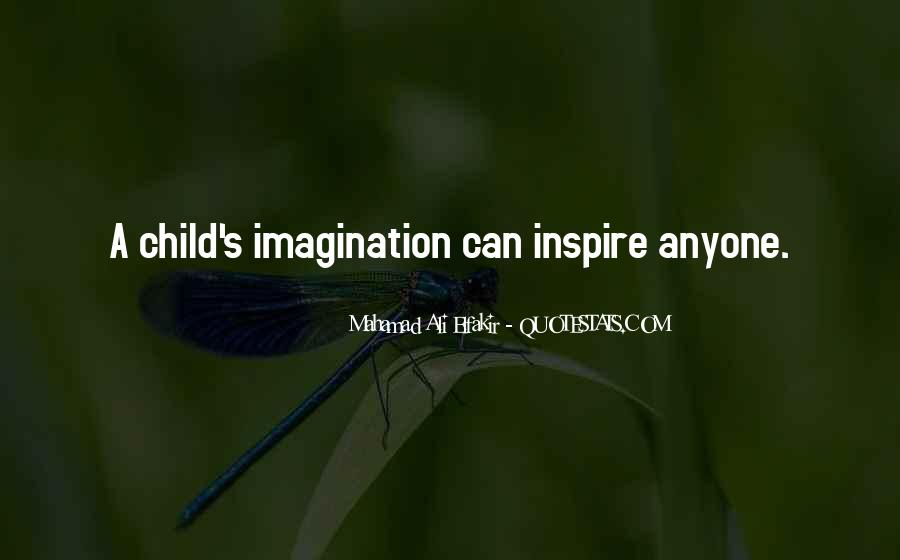 Quotes About A Child's Imagination #848365