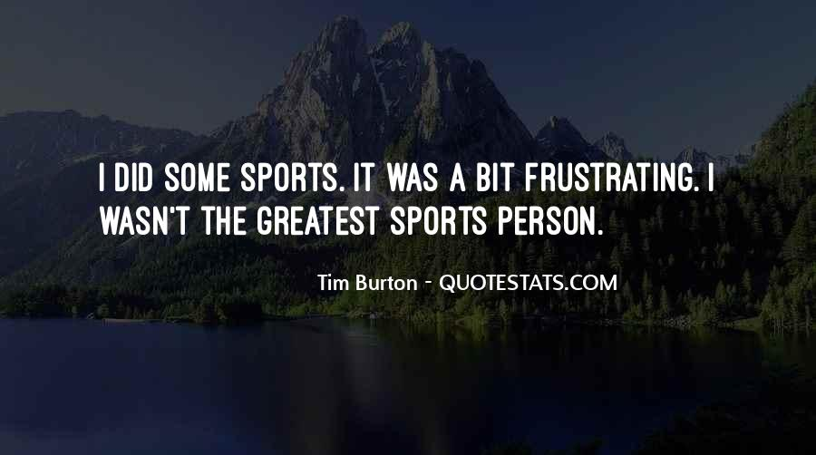 Quotes About Sports Person #1131914