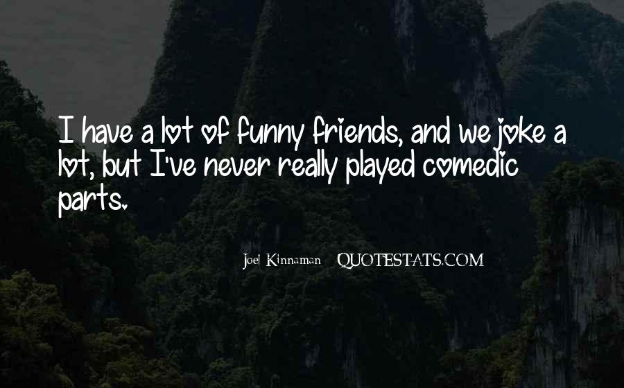Quotes About Really Friends #112221