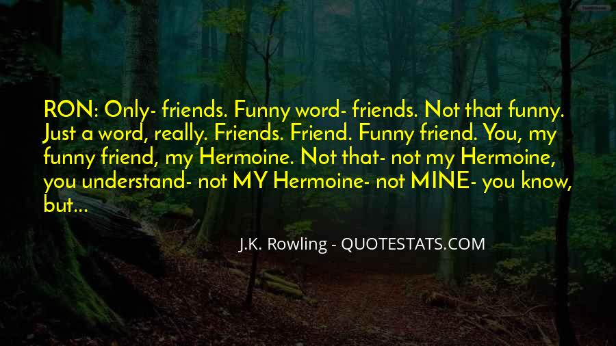 Quotes About Really Friends #12828