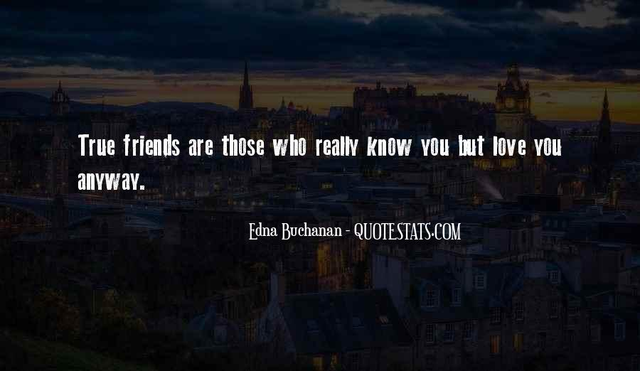 Quotes About Really Friends #230295