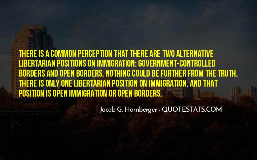 Quotes About Open Borders #1360568