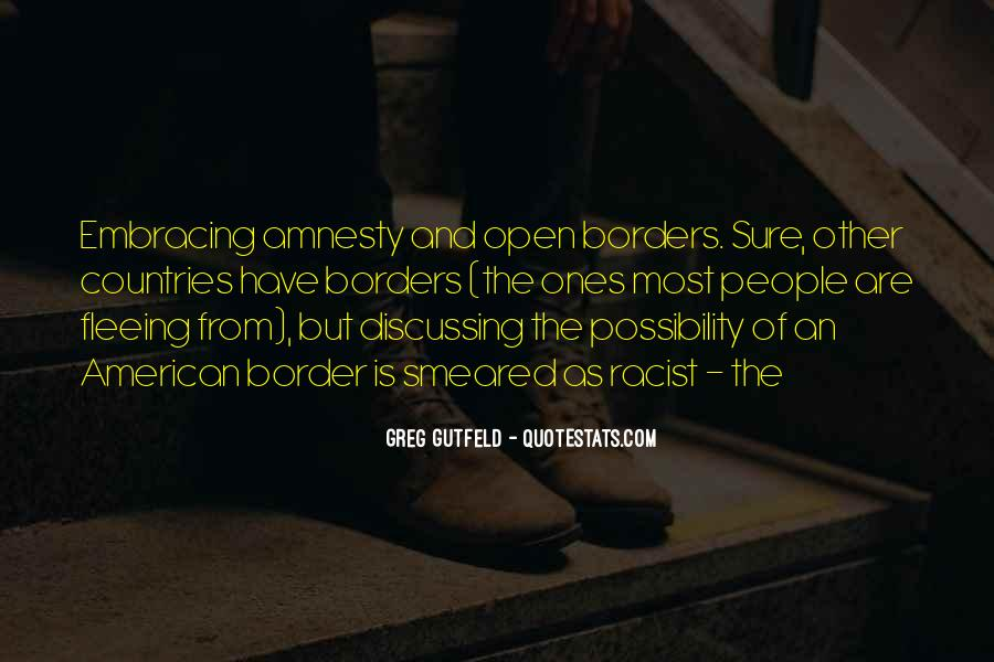 Quotes About Open Borders #238116