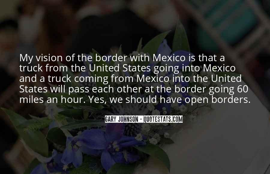 Quotes About Open Borders #493691