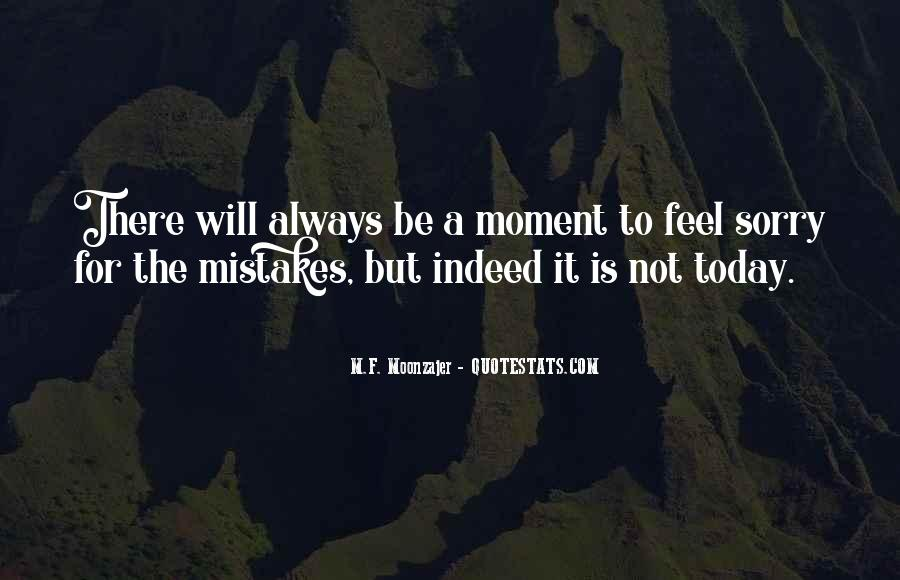 Quotes About Sorry For My Mistakes #4412