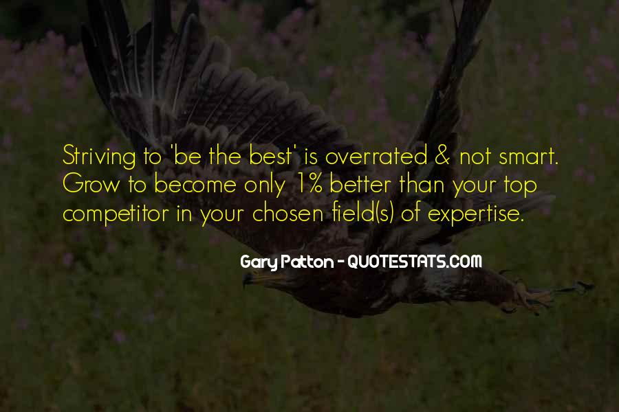 Quotes About Striving For Better #1311558