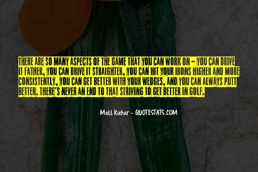 Quotes About Striving For Better #1600752