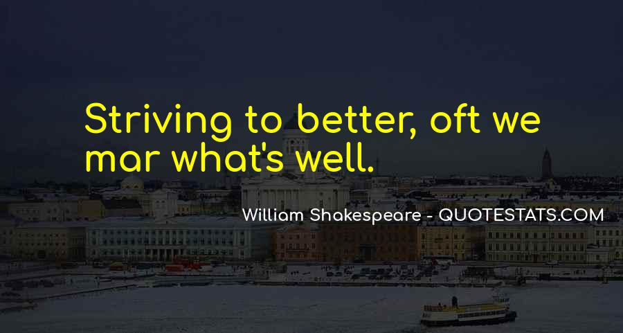 Quotes About Striving For Better #57394