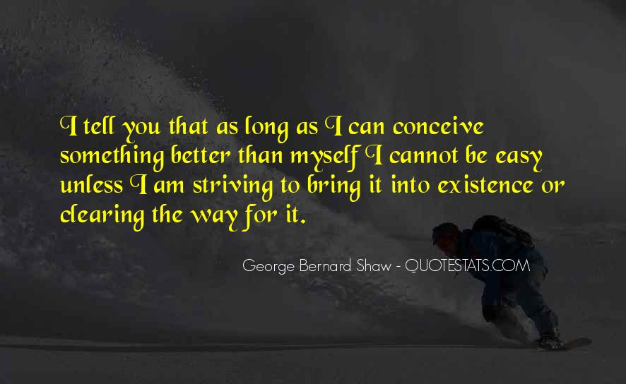 Quotes About Striving For Better #678782