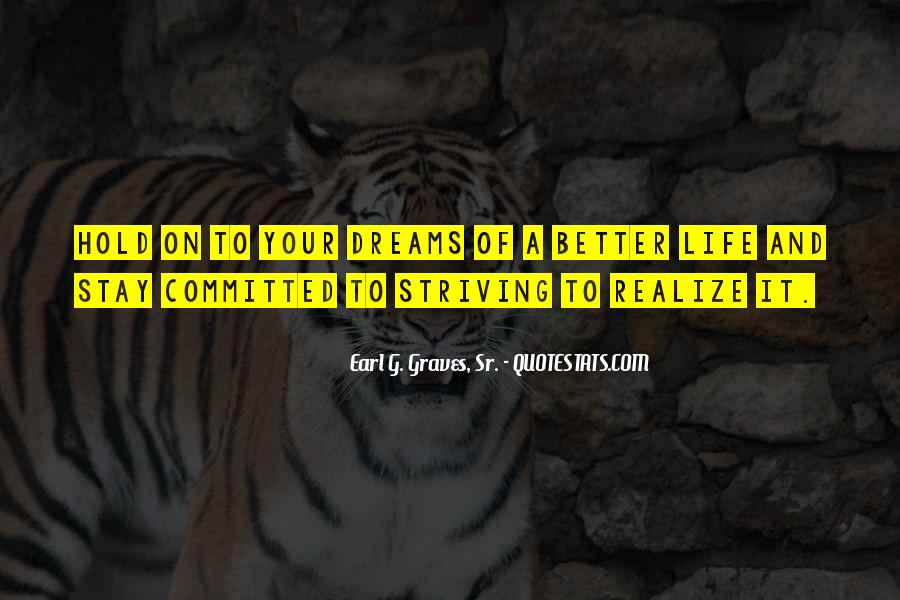 Quotes About Striving For Better #841976