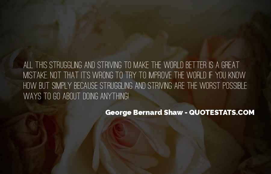 Quotes About Striving For Better #988343
