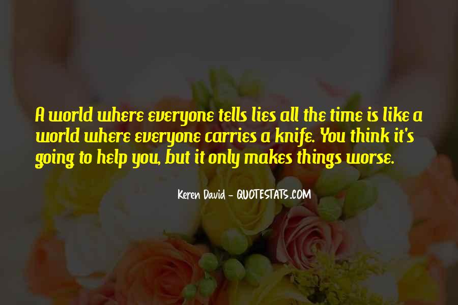 Quotes About Things Getting Worse #174036