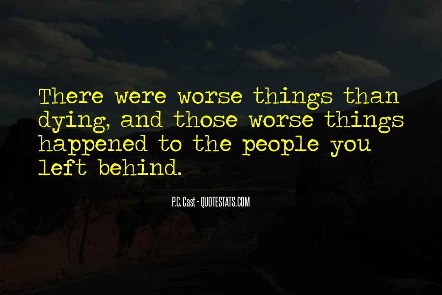 Quotes About Things Getting Worse #245114