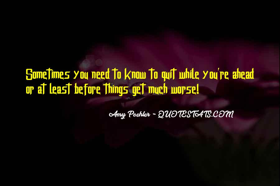 Quotes About Things Getting Worse #271084
