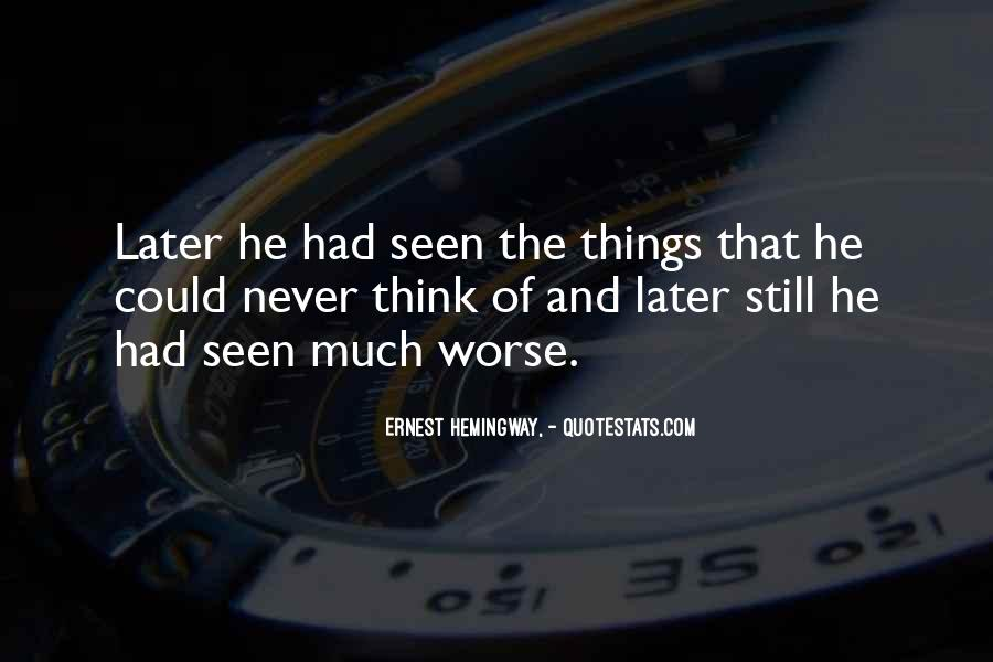 Quotes About Things Getting Worse #279533