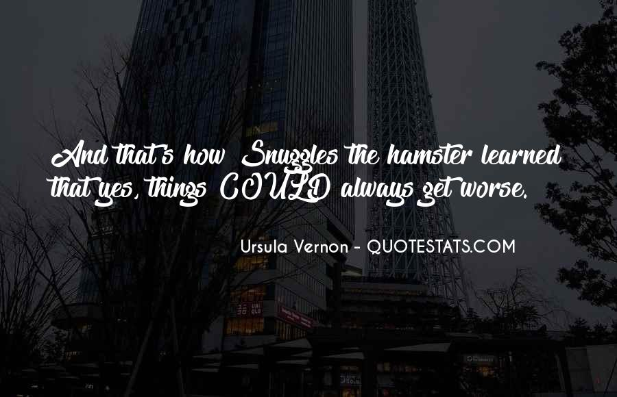 Quotes About Things Getting Worse #64035