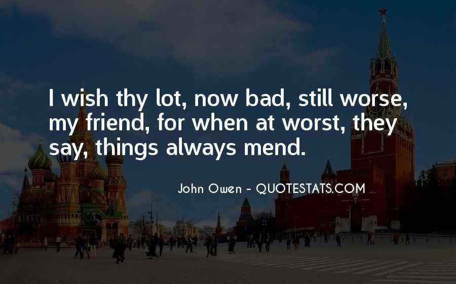 Quotes About Things Getting Worse #64205