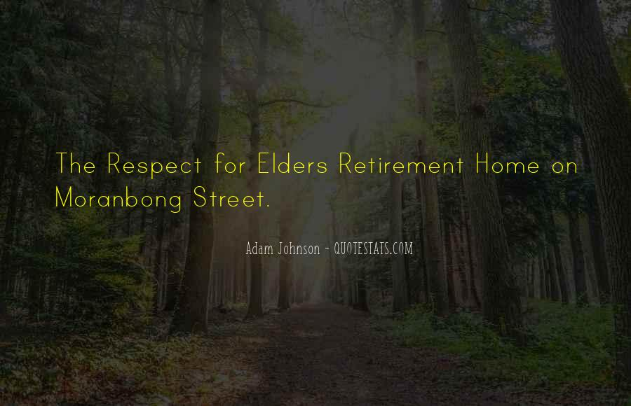 Quotes About Respect For Elders #1011236