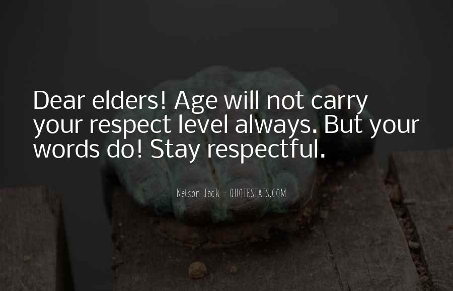 Quotes About Respect For Elders #1213619