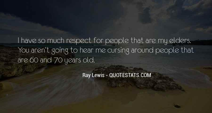 Quotes About Respect For Elders #365763