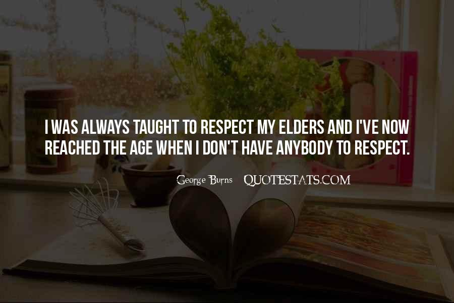 Quotes About Respect For Elders #845077