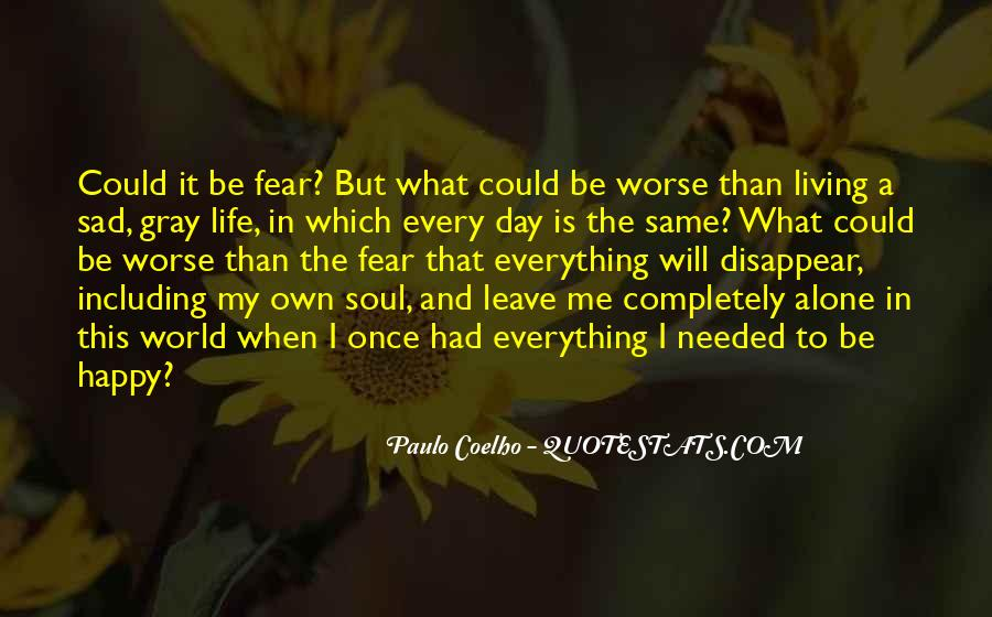 Quotes About Living Completely #932113