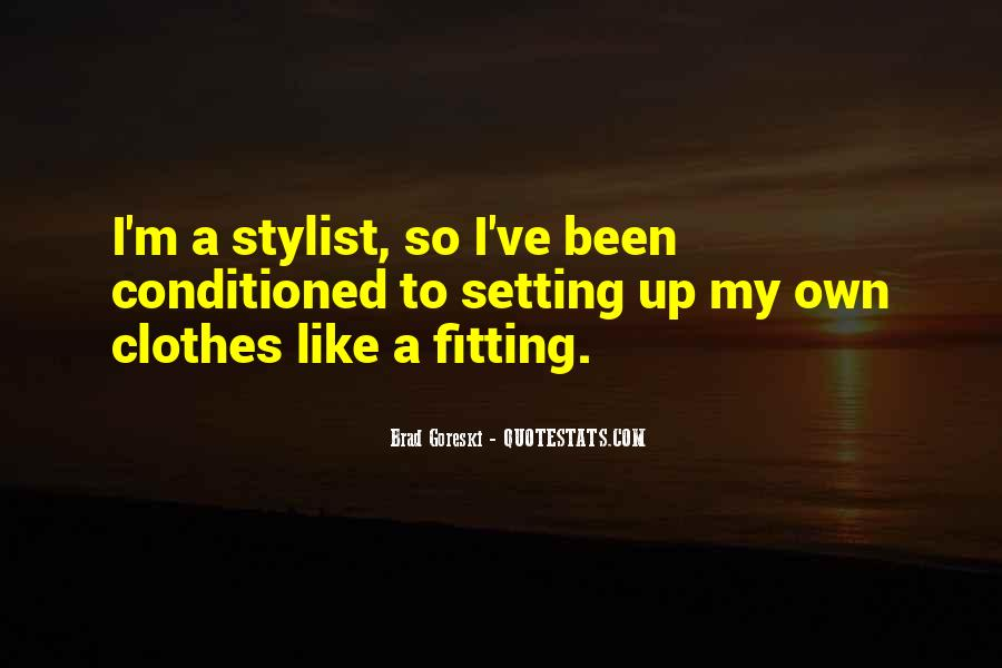 Quotes About Clothes Not Fitting #1798044