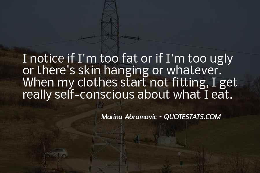 Quotes About Clothes Not Fitting #646383